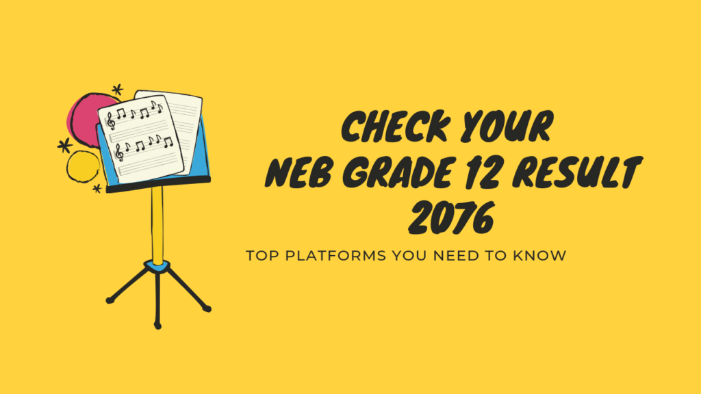 Check your NEB Grade 12 Results 2076